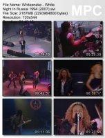 Whitesnake — White Night In Russia (DVDRip) (1994)
