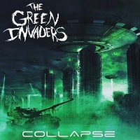 The Green Invaders-Collapse