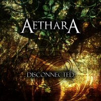 Aethara — Disconnected (2012)
