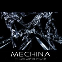 Mechina-The Assembly Of Tyrants