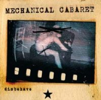 Mechanical Cabaret-Disbehave