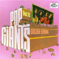 Golden Earring-Pop Giants, Vol. 15