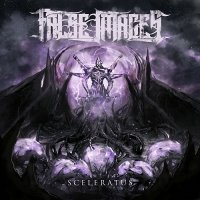 False Images — Sceleratus (2017)