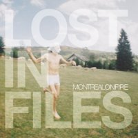 Montreal On Fire — Lost In Files (2011)