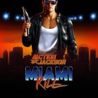 Action Jackson-Miami Kill