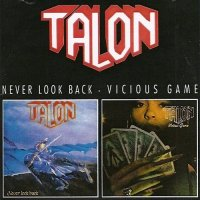 Talon - Never Look Back, Vicious Game