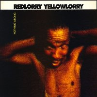 Red Lorry Yellow Lorry — Nothing Wrong [2017 Remastered & Expanded Edition] (1988)