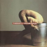 Therapy?-Troublegum
