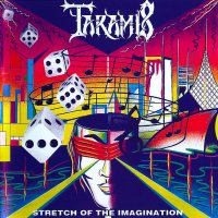 Taramis-Stretch Of The Imagination (Remastered 2009)