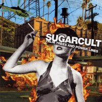Sugarcult — Palm Trees And Power Lines (2004)