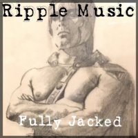 VA-Ripple Music: Fully Jacked