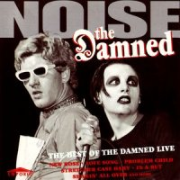 The Damned-Noise (The Best Of The Damned Live)
