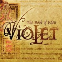 Violet - The Book Of Eden (2007)