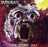 Taproban-Ogni Pensiero Vola