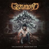 Gravelord — Unleashed Abomination (2017)
