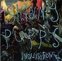 Skinny Puppy-Inquisition