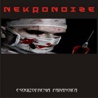 Nekronoize-Esquizofrenia Paranoica