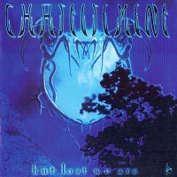 Chastisement — … But Lost We Are [2016 Remastered] (1999)