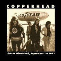 Copperhead — Live At Winterland (1973)