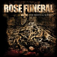 Rose Funeral — The Resting Sonata (2009)  Lossless