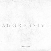 Beartooth-Aggressive (Deluxe Edition)