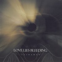 Love Lies Bleeding — Clinamen (2006)