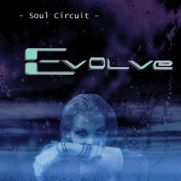 Soul Circuit — Evolve (2003)