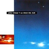 Lito Vitale Y La Cruz Del Sur — Lito Vitale Y La Cruz Del Sur (1993)