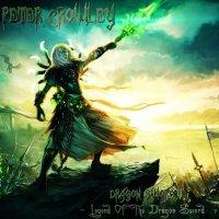 Peter Crowley Fantasy Dream-Dragon Sword V - Legend Of The Dragon Sword