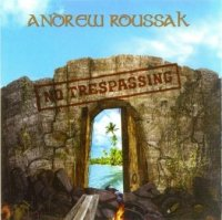 Andrew Roussak-No Trespassing