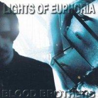 Lights Of Euphoria-Blood Brothers