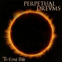 Perpetual Dreams-The Eternal Riddle