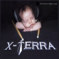 X-Terra-God Don\'t Make Junk