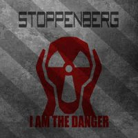 Stoppenberg-I Am the Danger
