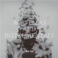 Linkin Park-Living Things. Acapellas And Instrumentals