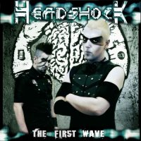 Headshock - The First Wave (2012)