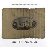 Michael Chapman — 50 (2017)  Lossless