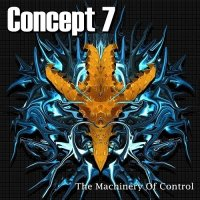 Concept 7 — The Machinery of Control (2014)