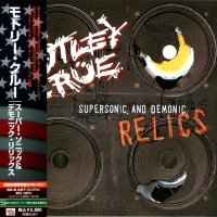Motley Crue-Supersonic And Demonic Relics (Japanese Ed.)