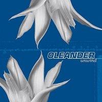 Oleander — Unwind (2001)