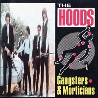 The Hoods-Gangsters & Morticians
