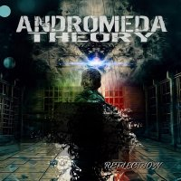 Andromeda Theory — Reflection (2017)