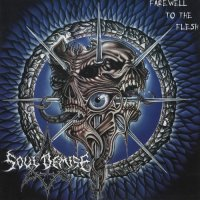 Soul Demise-Farewell to the Flesh