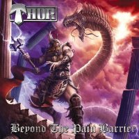 Thor — Beyond The Pain Barrier (2017)  Lossless