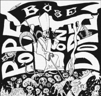 Böse-Pope on Dope
