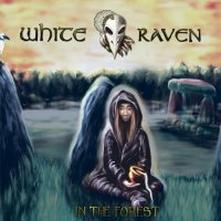 White Raven — In The Forest (2017)