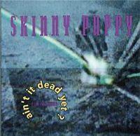 Skinny Puppy-Ain't It Dead Yet