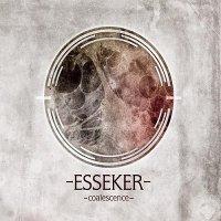 Esseker — Coalescence (2014)