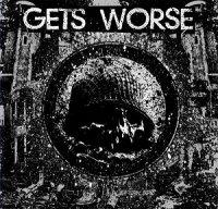 Gets Worse — Gets Worse (2012)