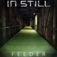 In Still — Feeder (2017)